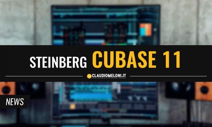Cubase 11 - le Novità della DAW Steinberg per Produzione e Mixaggio