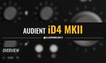 iD4 MKII - la nuova Scheda Audio per Voce e Strumenti di Audient