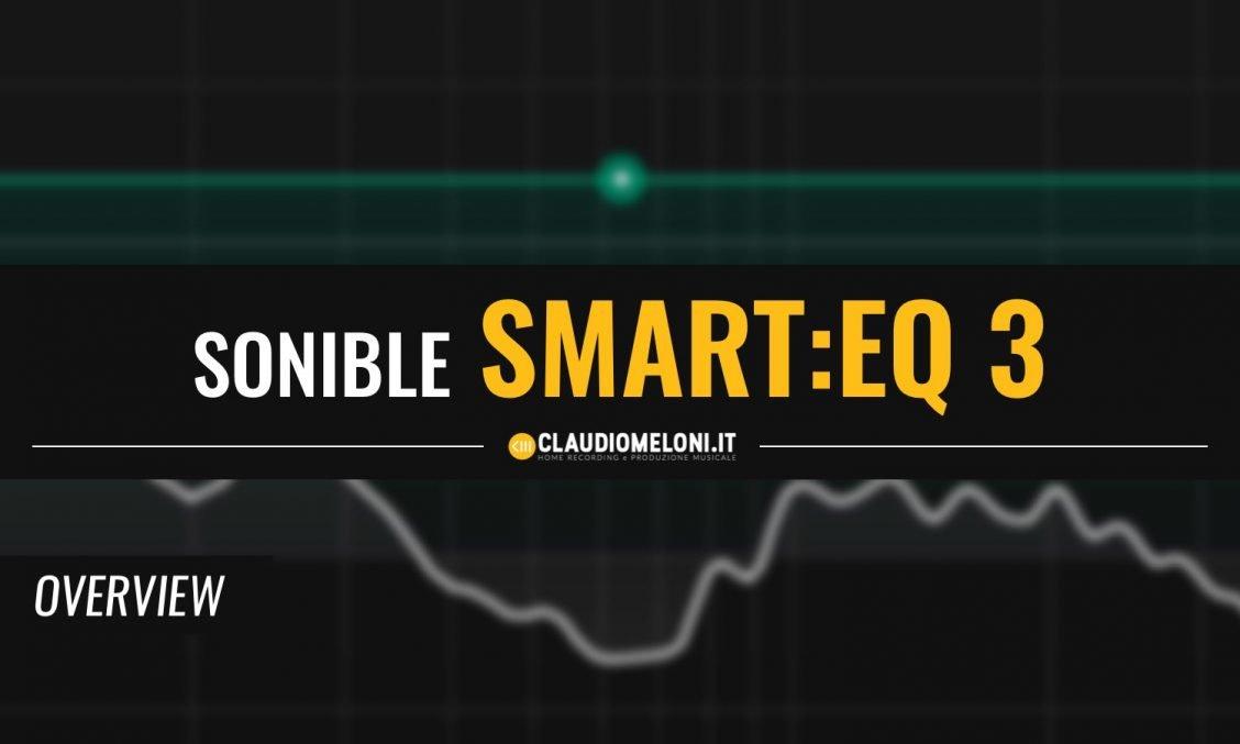smart-EQ 3 | Equalizzatore Plugin MultiTraccia con Intelligenza Artificiale