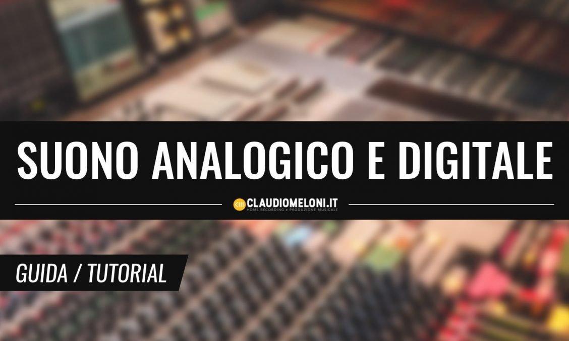 Cos è il Suono Analogico e come emularlo in Digitale